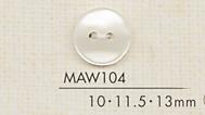 MAW104 DAIYA BUTTONS 貝調ポリエステルボタン 大阪プラスチック工業(DAIYA BUTTON)/オークラ商事 - ApparelX アパレル資材卸通販