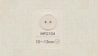 MFG104 DAIYA BUTTONS 二つ穴マットクリアボタン 大阪プラスチック工業(DAIYA BUTTON)/オークラ商事 - ApparelX アパレル資材卸通販